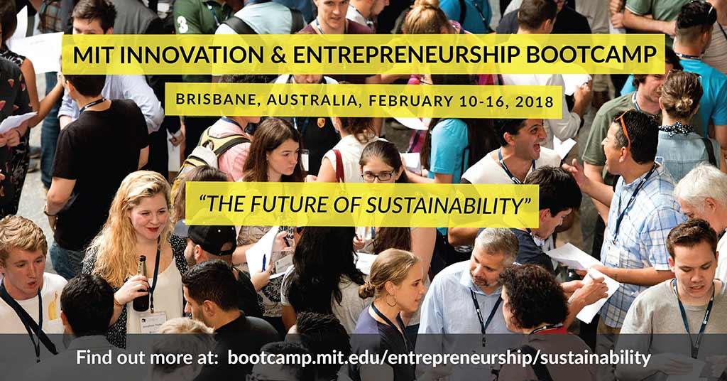 MIT Innovation & Entrepreneurship Bootcamp 2018