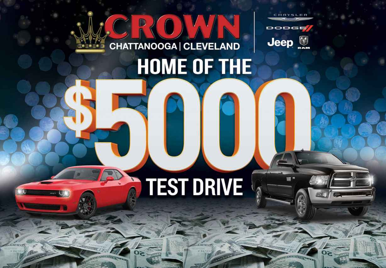 Crown Chattanooga | Cleveland   Home Of The $5,000 Test Drive