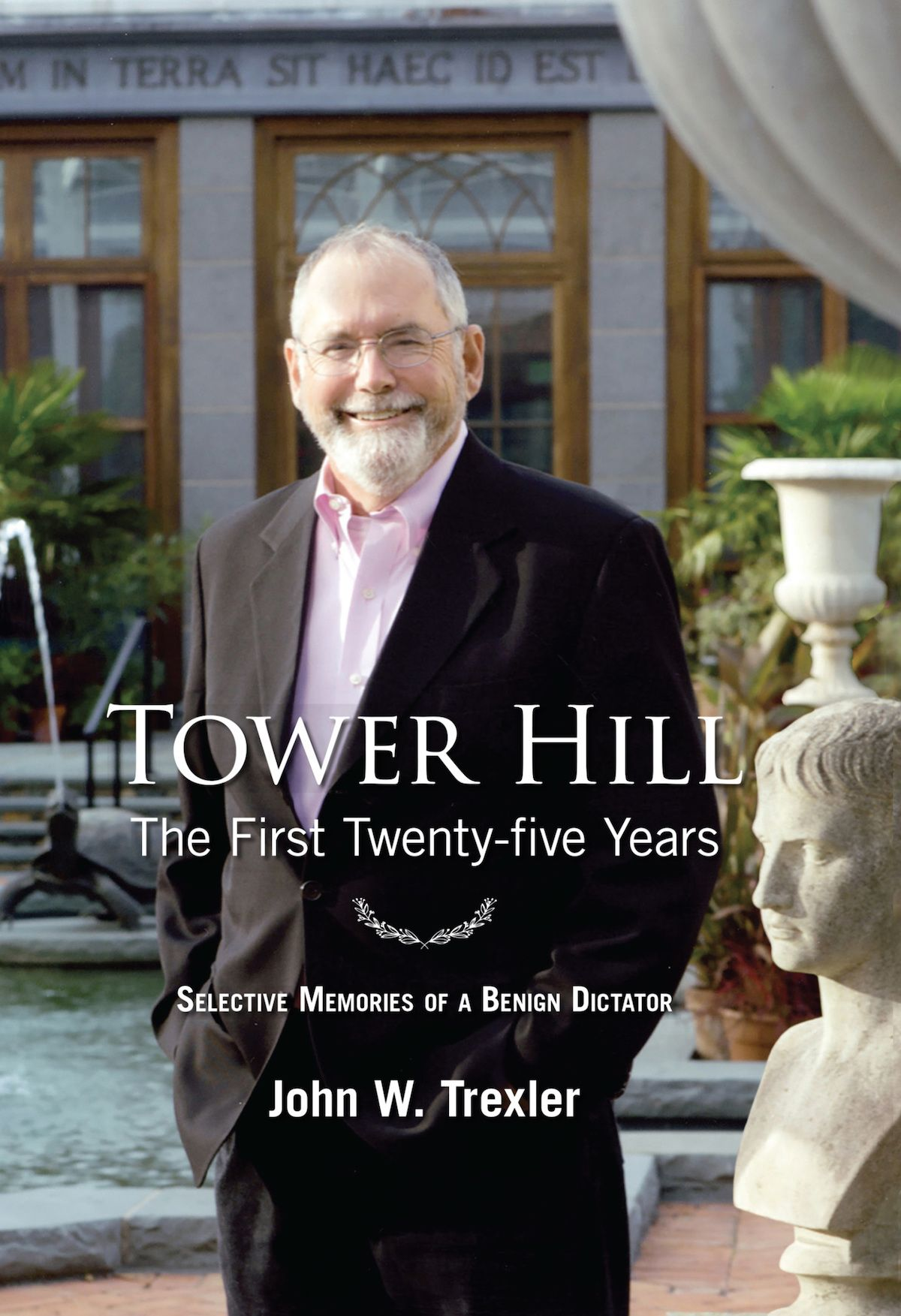 Tower Hill: The First Twenty-Five Years
