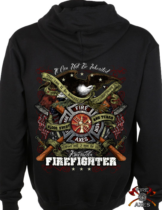 Blood Sweat and Tears Firefighter Hoodie