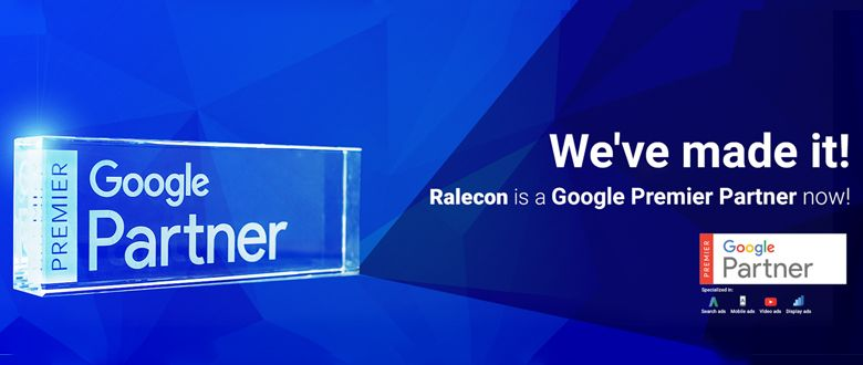 Ralecon is now Google's Premier Partner