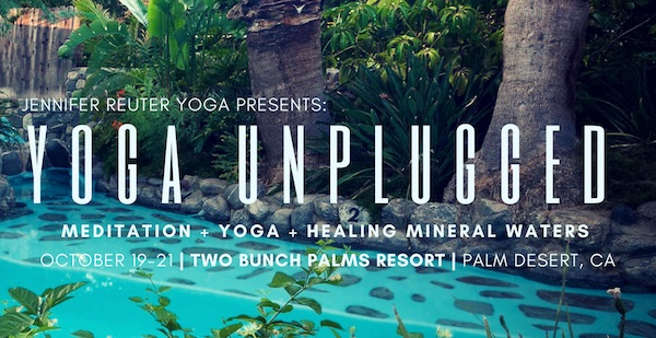 Palm Desert Yoga Unplugged EVENT at Two Bunch Palms October 2017