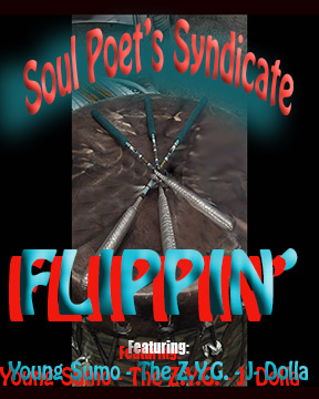 FLIPPIN' - by Soul Poet's Syndicate