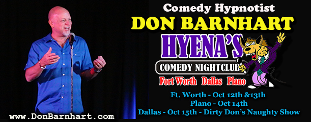 Comedy Hypnotist Don Barnhart Returns To Hyena's Comedy ...