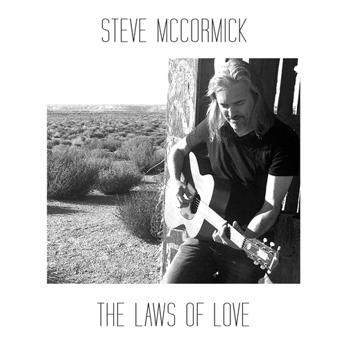 "Steve McCormick ""The Laws of Love"""