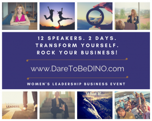 Dare To Be D.I.N.O. Women In Business Leadership Event