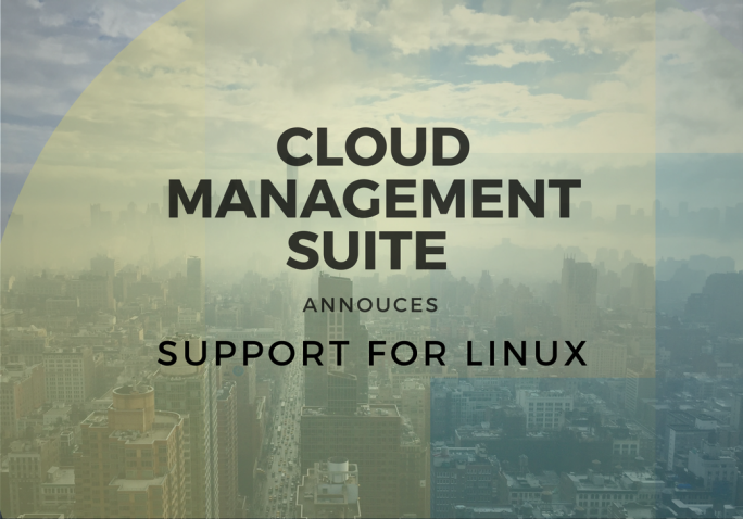 Cloud Management Suite Announces Support for Linux