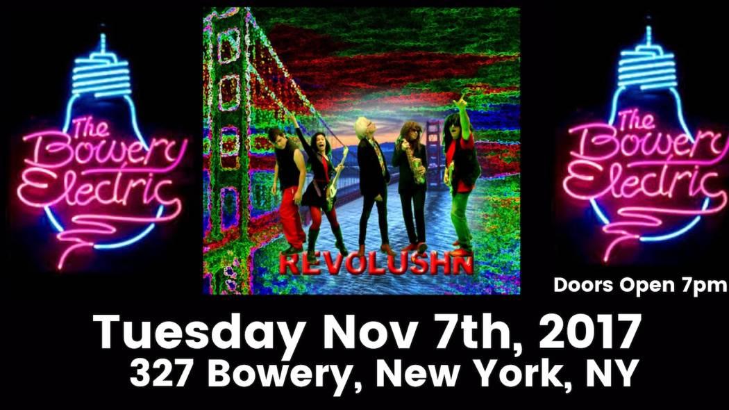Revolushn At The Bowery Electric November 7th, 2017