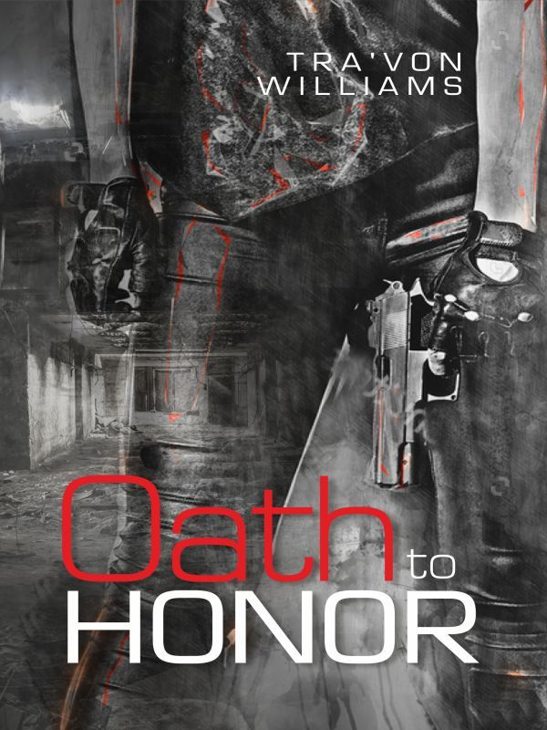 Oath to Honor by Tra'von Williams