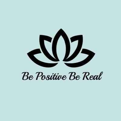 Be Positive Be Real