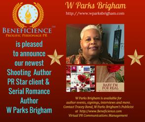 Beneficience Announces Our New Romance Author PR Star Client W Parks Brigham