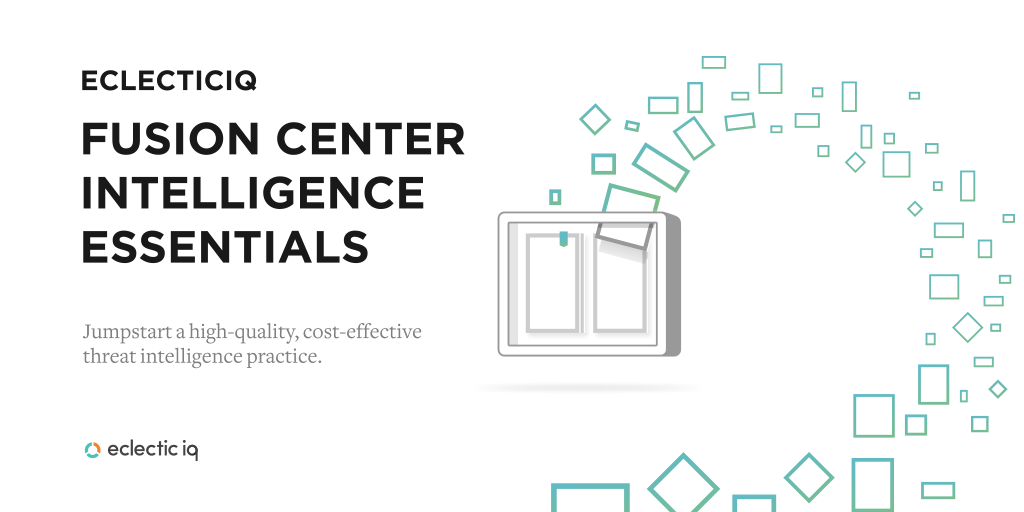 EclecticIQ Fusion Center Intelligence Essentials