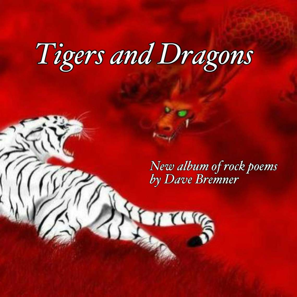 Dave Bremner - Tigers and Dragons