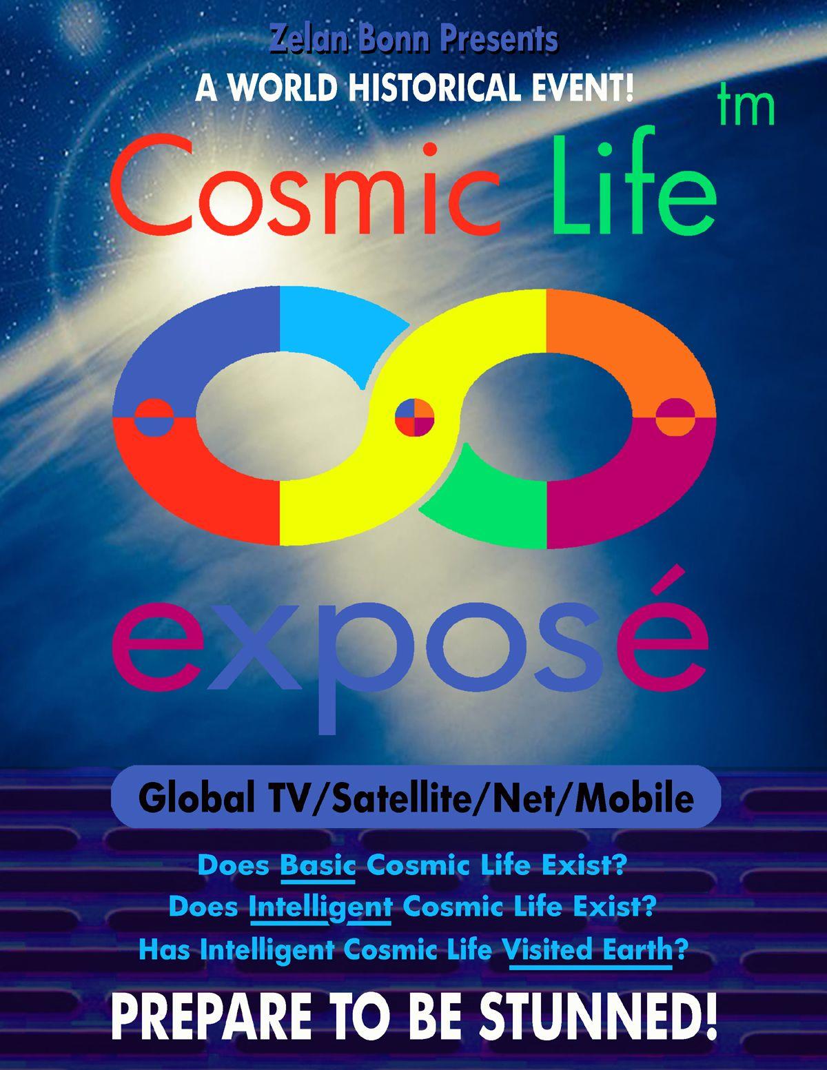 Cosmic Life Exposé