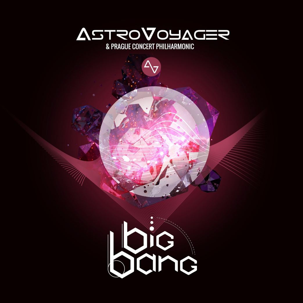 Big Bang by AstroVoyager is OUT NOW!