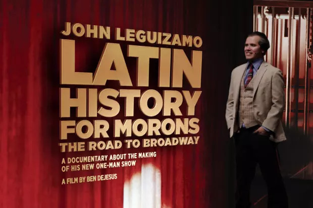 "John Leguizamo's Broadway Show, ""Latin History for Morons"""