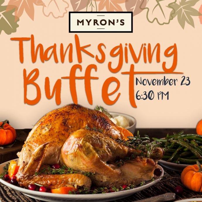 Myron's Dinner Buffet features Roast Turkey