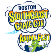 Boston SouthCoast Comic Con & AnimeFest