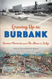 Growing Up in Burbank