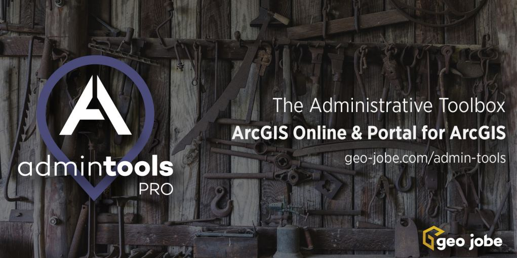 Admin Tools for ArcGIS Online