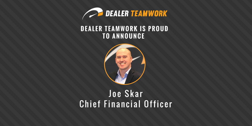 Joe Skar - Chief Financial Officer - Dealer Teamwork