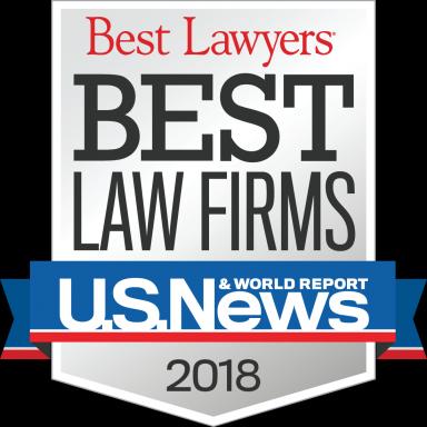 "2018 U.S. News - Best Lawyers ""Best Law Firms"""