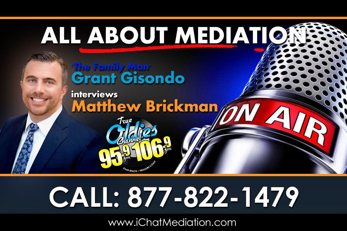 Matthew Brickman on The Family Man radio show - All About Mediation