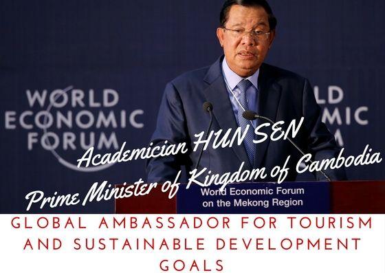 ACADEMICIAN HUN SEN-PRIME MINISTER OF CAMBODIA: THE NEW WORLD AMBASSADOR
