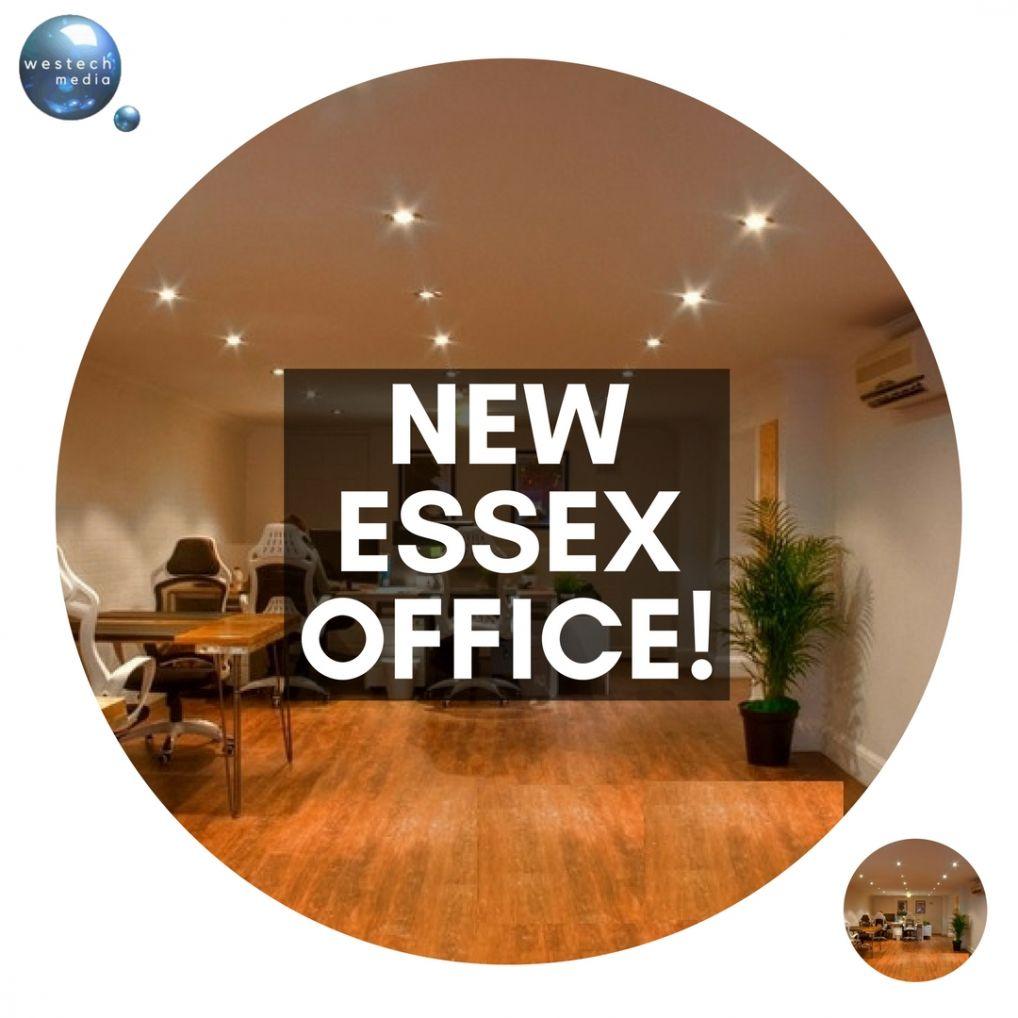 Westech Media Ltd. New office open in Essex!