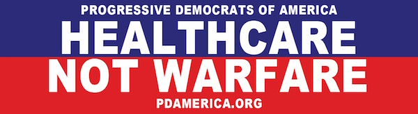 PDA Demands Healthcare Not Warfare