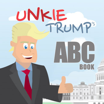 Unkie Trump - Children's Book