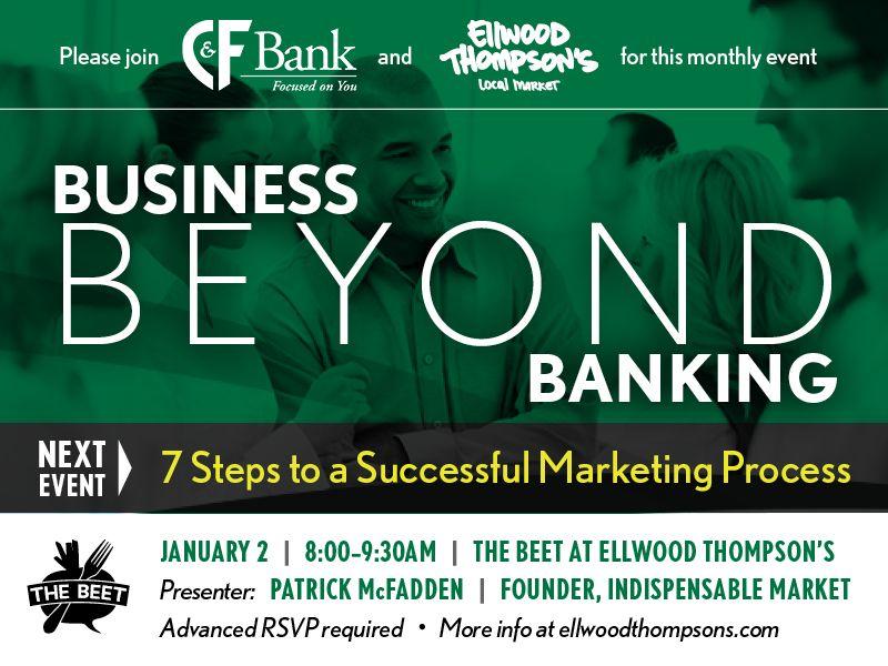 Patrick McFadden Speaks C&F Bank - Business Beyond Banking