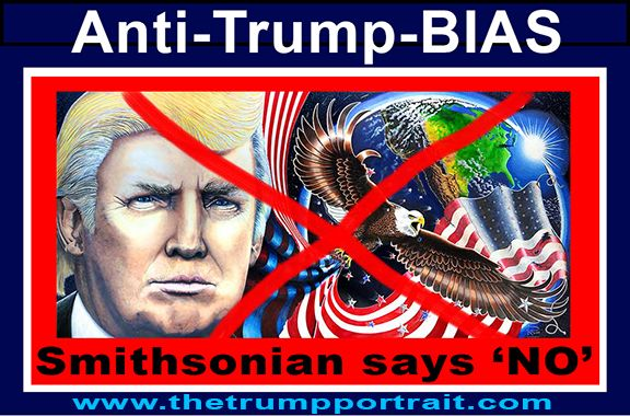 Anti Trump Bias Smithsonian Says NO to Trump Portr