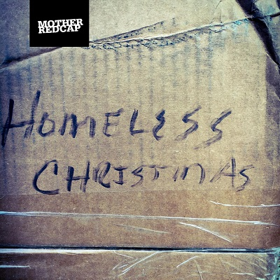 Homeless Christmas by Mother Redcap