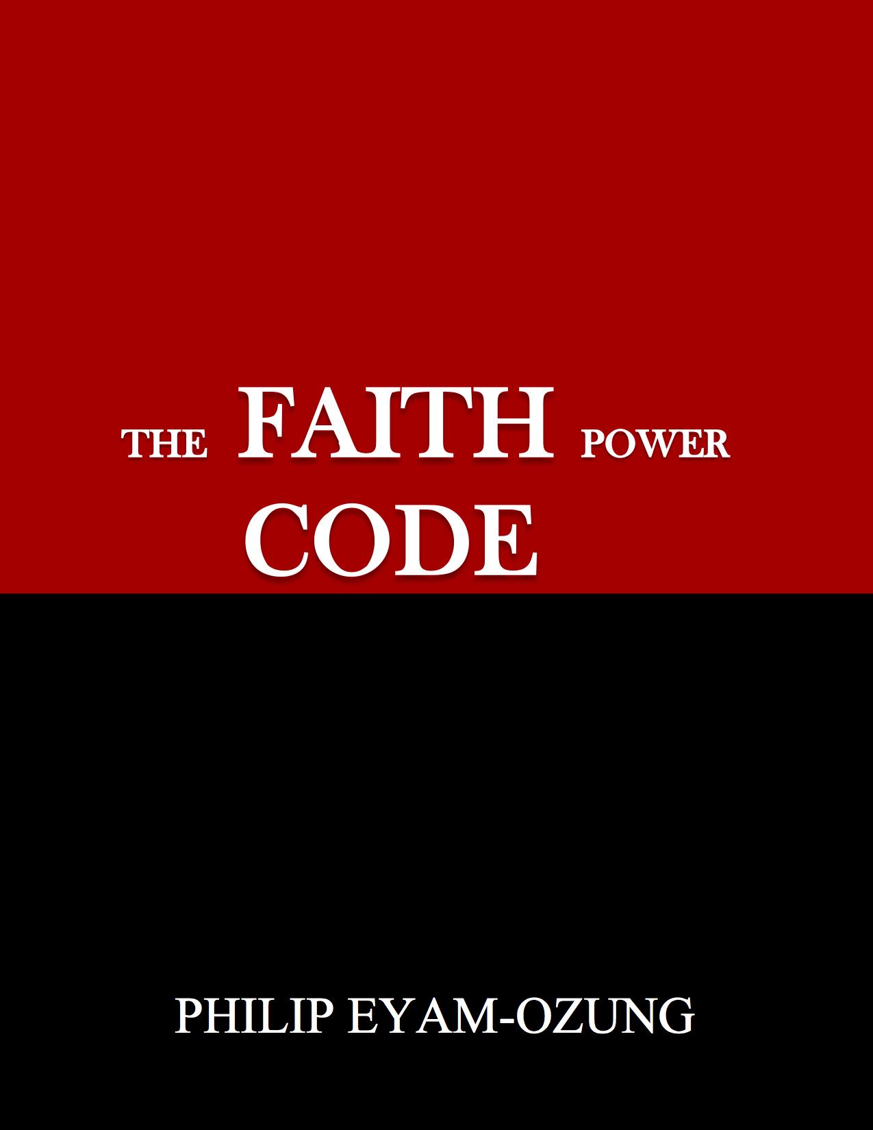 The Faith Power Code