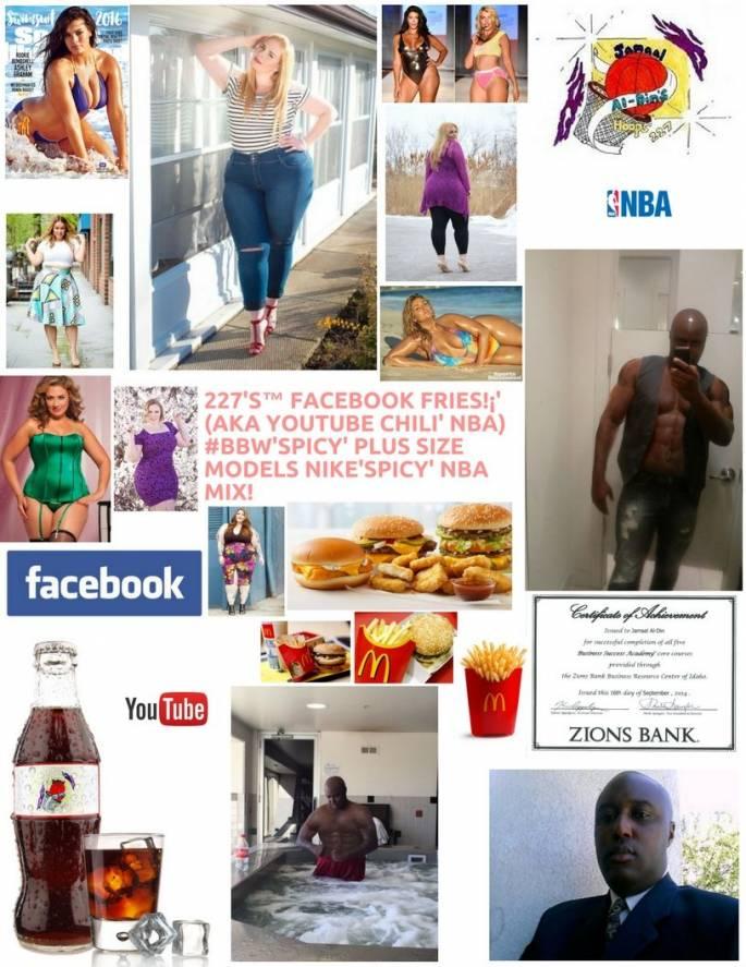227's™ Facebook Fries!¡' (aka YouTube Chili' NBA) #BBW'Spicy' Models NBA