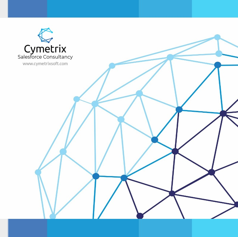 Salesforce Consulting Services by Cymetrix in India and USA