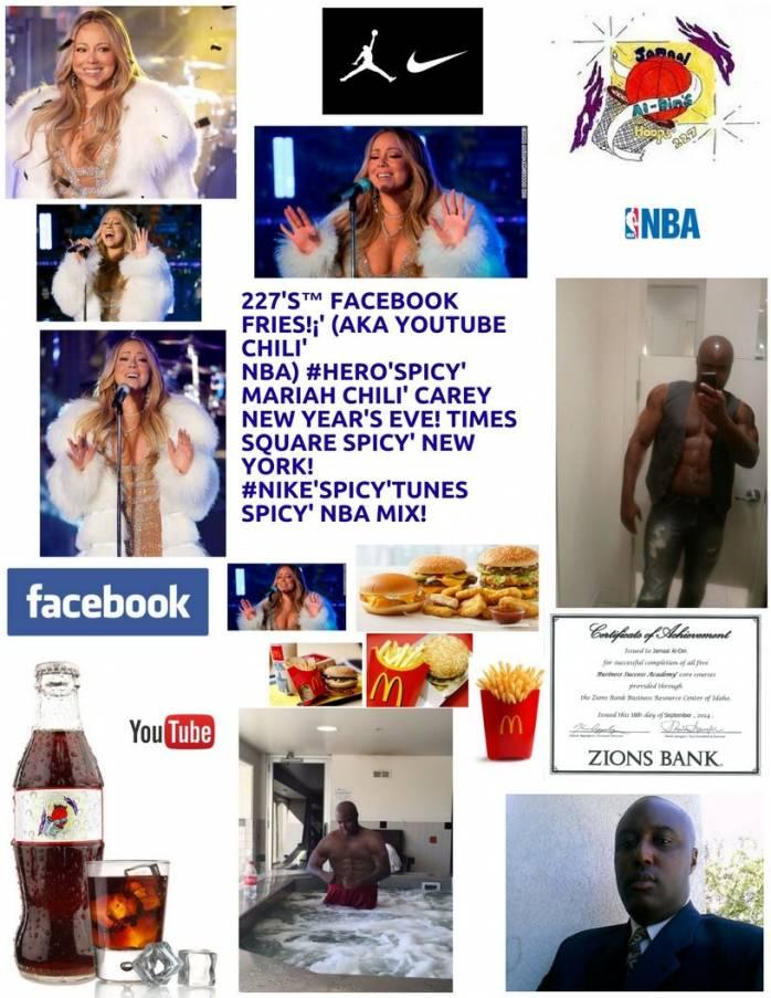 227's™ Facebook Fries!¡' (aka YouTube Chili' NBA) #Hero'Spicy' MARIAH NBA!
