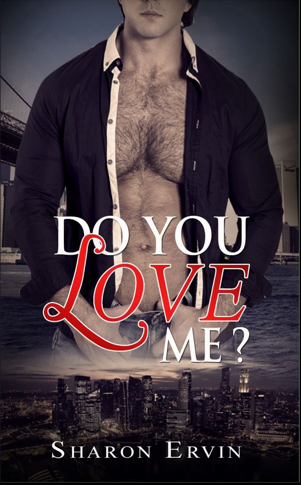 Do You Love Me by Sharon Ervin