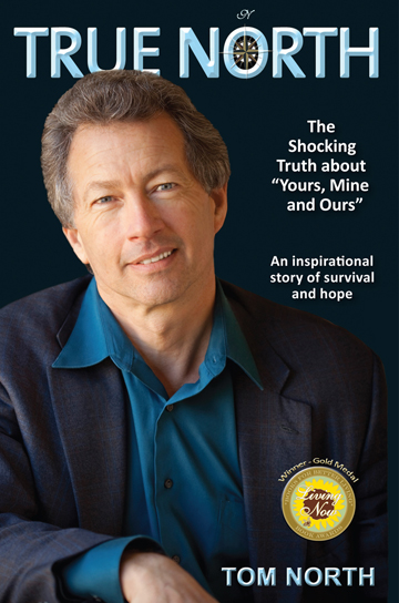 """True North - The Shocking Truth of """"Yours, Mine and Ours"""""""