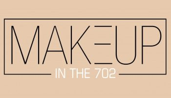 Makeup In The 702-Las Vegas, NV