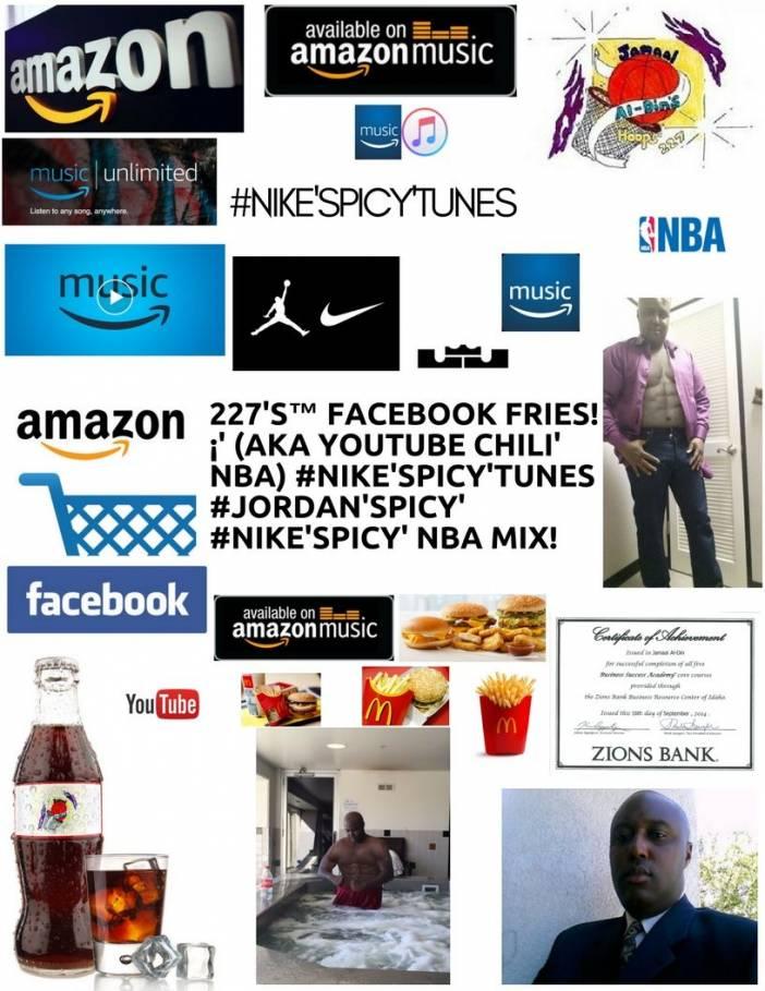227's™ Facebook Fries!¡' (aka YouTube Chili' NBA) #NIKE'Spicy'Tunes NBA
