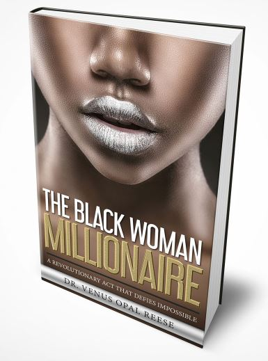 The Black Woman Millionaire: A Revolutionary Act That Defies Impossible