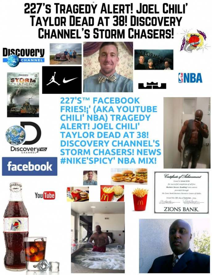227's™ TRAGEDY ALERT! Joel Chili' Taylor! Dead at 38, Storm Chasers