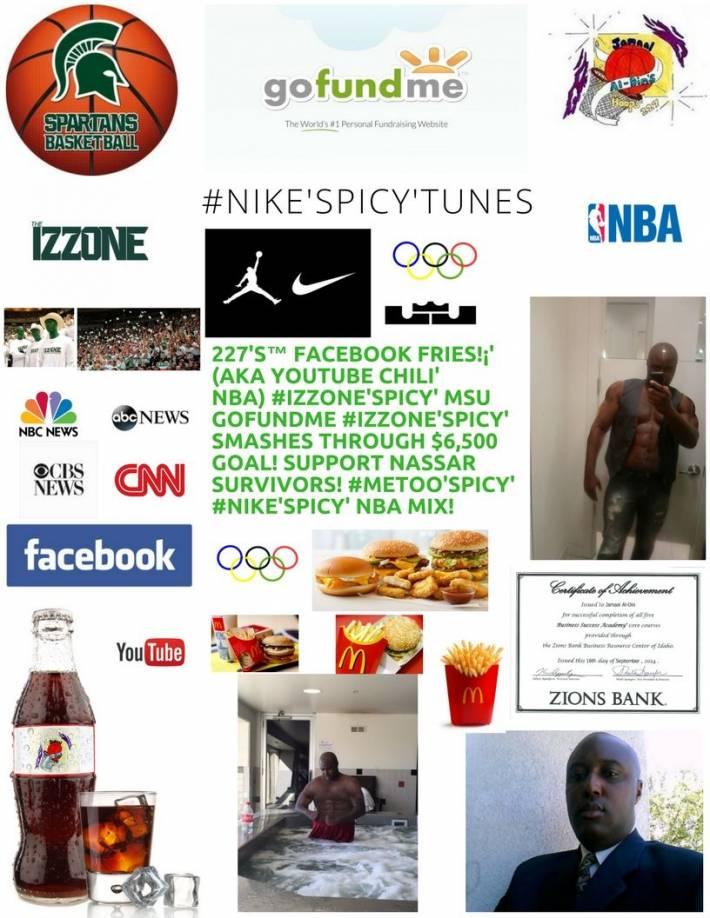 227's™ Facebook Fries!¡' (aka YouTube Chili' NBA) #IZZONE'Spicy' GoFundMe NBA