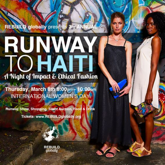 REBUILD globally presents Runway to Haiti: A Night of Impact & Ethical Fashion