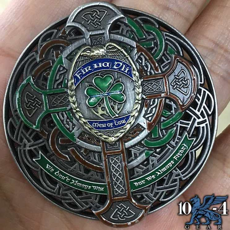 In Honor Of St Patrick's Day Fir Na Dli Men Of Law Police Challenge Coin Released! -- 10-4Gear ...