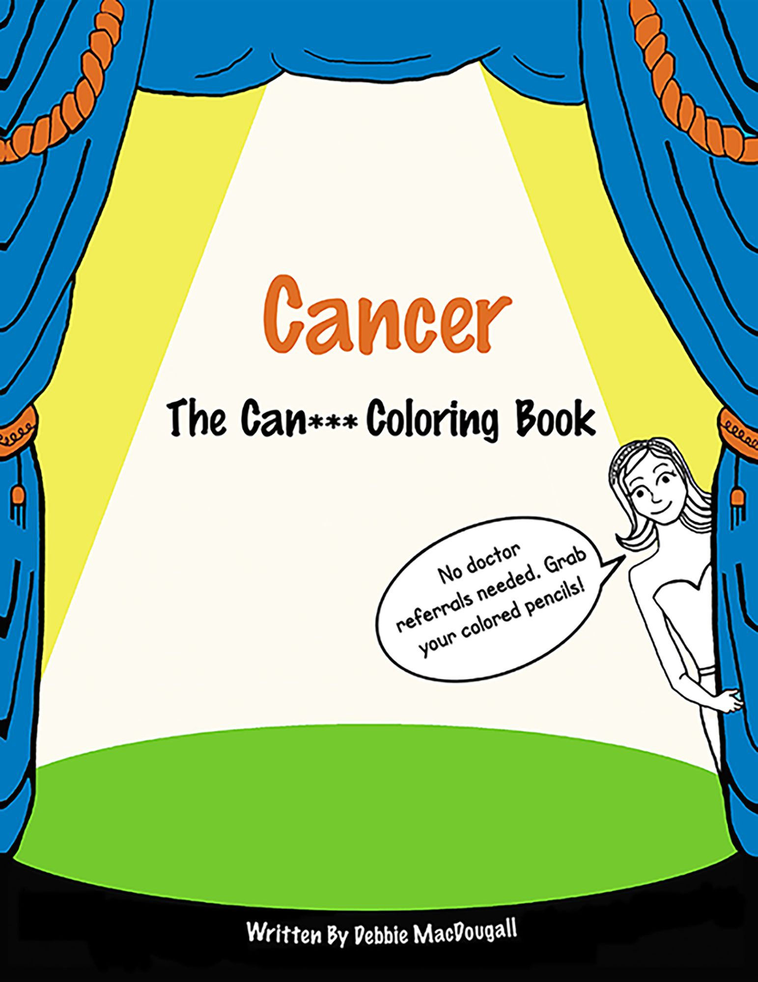 A coloring book for friends, families and those affected by cancer.