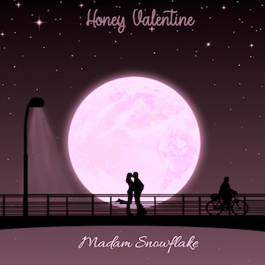 Honey Valentine by Madam Snowflake.