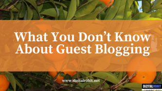 What You Don't Know About Guest Blogging